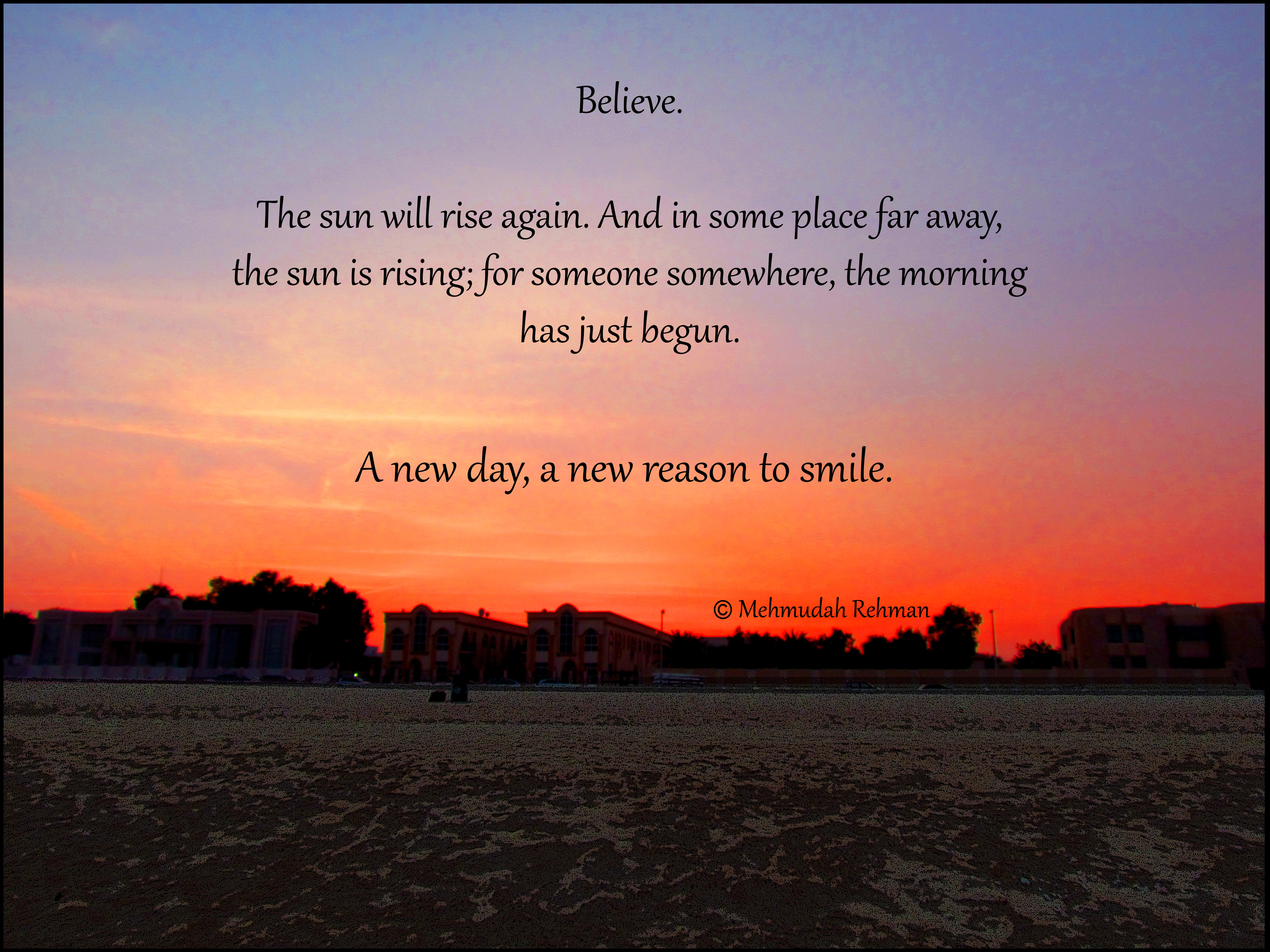 A new day, a new reason to smile